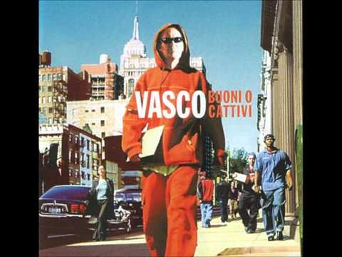 Vasco Rossi-Buoni o cattivi