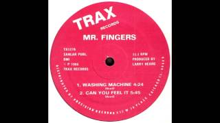 Mr Fingers - Can You Feel It (2013 remaster)