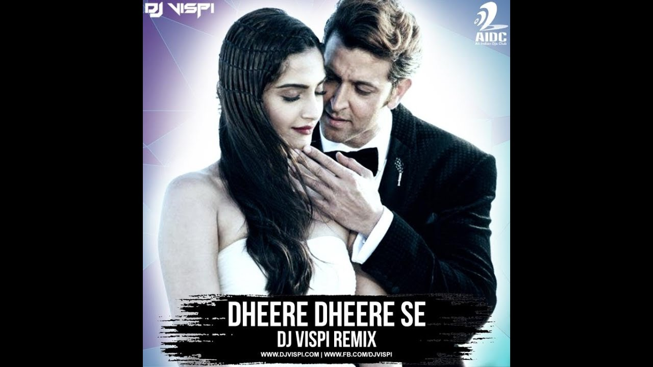 dheere dheere se old song remix mp3 download