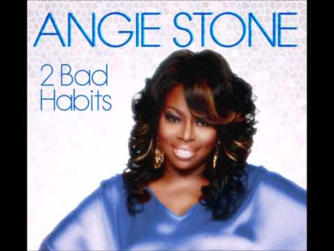 Angie Stone-2 Bad Habits