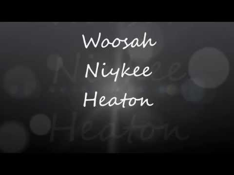 Woosah - Niykee Heaton (LYRICS)