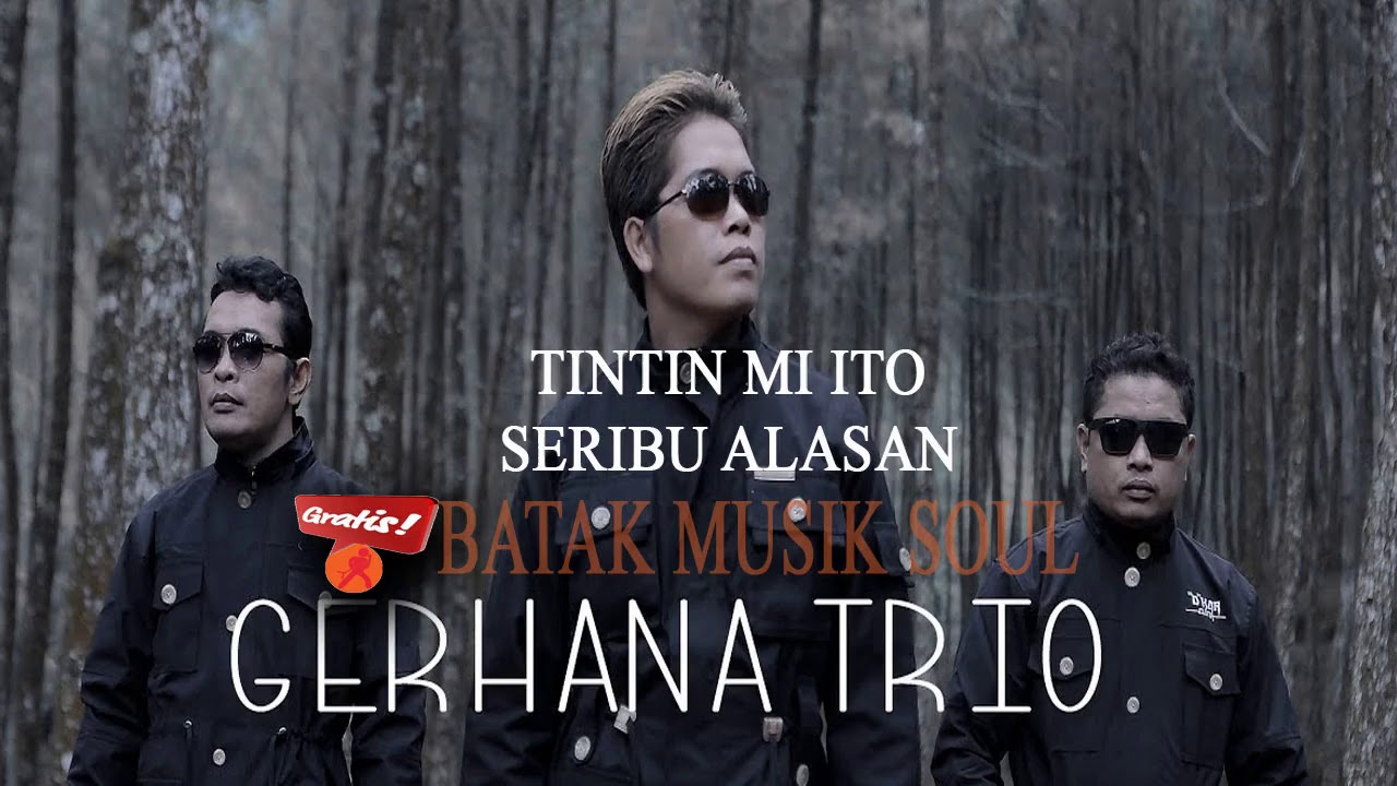Gerhana Trio Tintin Mi Ito & Seribu Alasan Lagu Batak Terbaru 2018