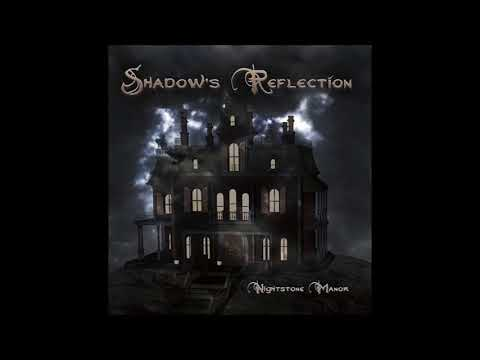Shadow's Reflection - Nightstone Manor Mp3
