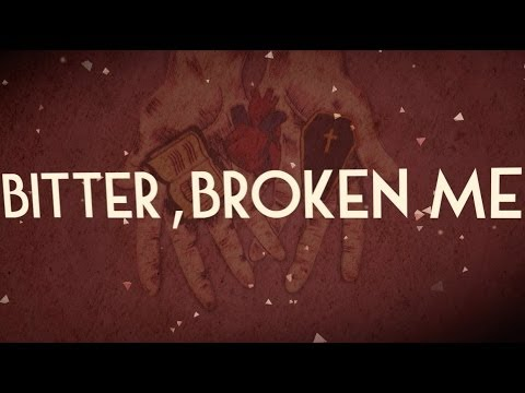 AS IT IS - Bitter, Broken Me [Lyric Video]