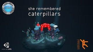 She Remembered Caterpillars Gameplay 60fps