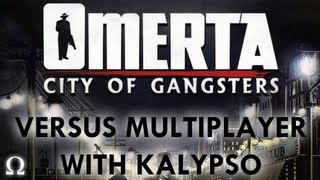 "Ohm's ""Omerta: City of Gangsters"" Versus Multiplayer With Kalypso - PC / Steam"