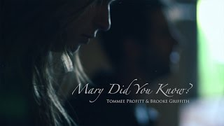 Mary Did You Know // Cover by Tommee Profitt & Brooke Griffith