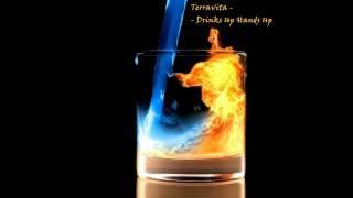 Terravita - Drinks Up Hands Up