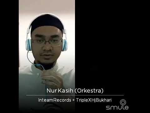 Nur Kasih (versi okestra) - Hazamin (Inteam) & haji bukhari #Dakwah Dalam Lagu