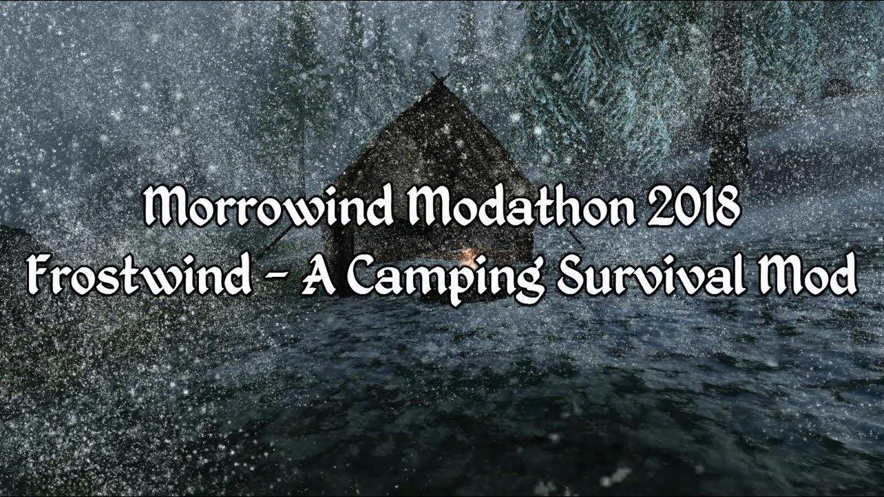 Best Morrowind Mods 2020 Morrowind Modathon 2018   Frostwind   A Camping Survival Mod   YouTube