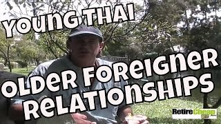 The Dynamics of Young Thai and Older Foreigner Relationships