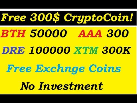 Crypto Airdrop! 50000 BTH - $25, AAA 300, DRE 100000, XTM 300000 Already Trade On Exchnge Join Fast