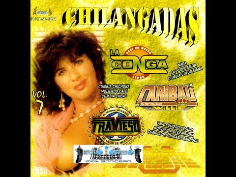 MIX DE CUMBIAS CHILANGAS