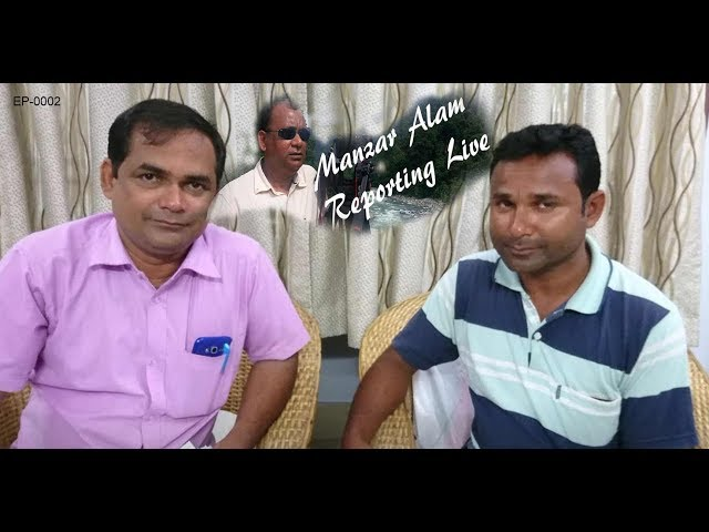 Manzar Alam Reporting Live-2- Two brothers having same documents , one declared foreigner
