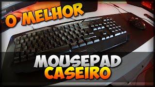 ✔ O MELHOR MOUSE PAD GAMER CASEIRO POR 1R$!!! (COMO FAZER) [DICA]