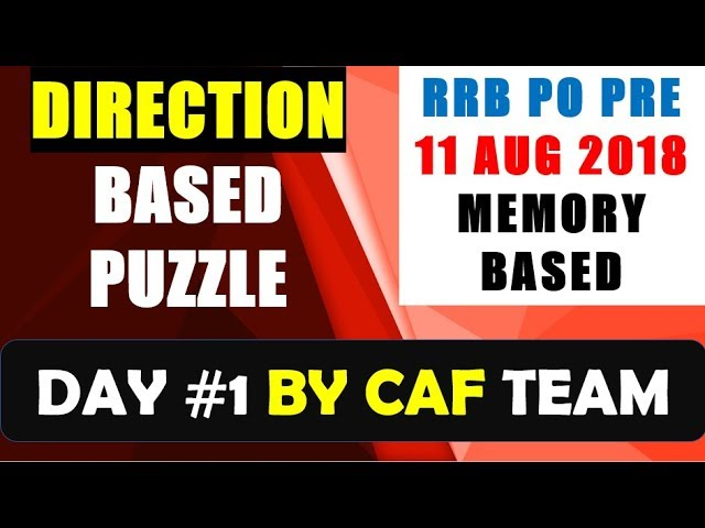 RRB PO PRE MEMORY BASED  Direction Based PUZZLE || 11 AUGUST 2018 DAY 1