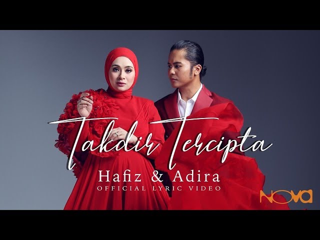 HAFIZ & ADIRA - Takdir Tercipta | Official Lyric Video