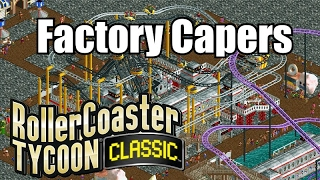 Roller Coaster Tycoon Classic - Factory Capers