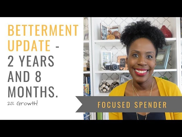 My Betterment Update after 2 Years and 8 Months!! Almost $5K in GAINS!!