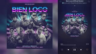 Bien Loco(Remix)-Nova & Jory Ft. Ñengo Flow,Nio García,Casper,Gigolo,La Exce,Cauty y Brray(DESCARGA)