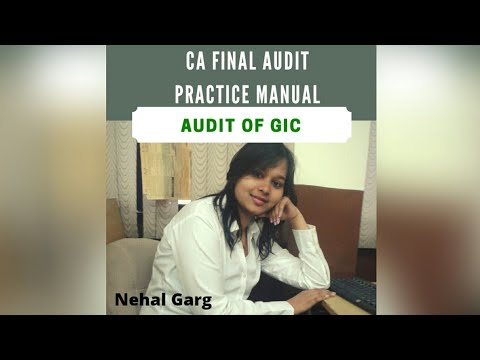 Chapter 12 - Audit of General Insurance Company (GIC) - Practice Manual