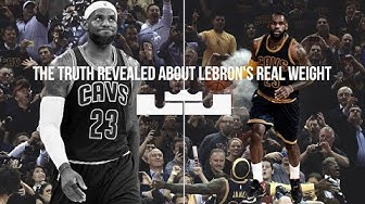 How Much Does Lebron James ACTUALLY WEIGH DEBUNKING A MYTH That The NBA Has Been Hiding
