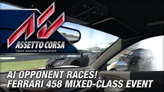 Assetto Corsa Early Access - Ferrari 458 Multi-class Race