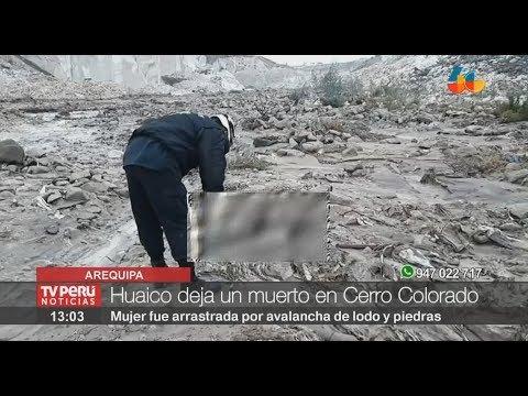 Arequipa: huaico generado por intensas lluvias causa un muerto