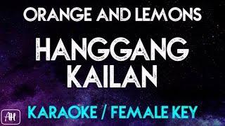 Orange and Lemons - Hanggang Kailan (Karaoke/Acoustic Instrumental) [Female Key]
