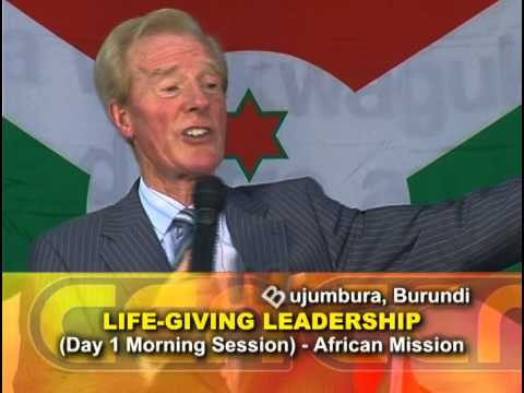 LIFE-GIVING LEADERSHIP Part 3-4 Day 1 (Bujumbura, Burundi) with Dr Cecil Stewart OBE
