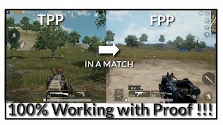 How To Change Camera View (FPP and TPP) in a Match   Pubg Mobile   100% Working With Proof  