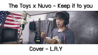 The Toys x Nuvo   Keep it to you - COVER LAY