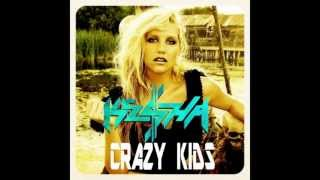 Kesha - Crazy Kids (without Will.I.am)