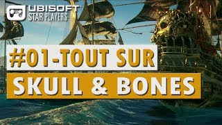 🎮 Skull And Bones (Ubisoft) Gameplay FR PC PS4 Xbox