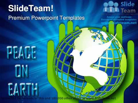 Peace On Earth Globe PowerPoint Templates Themes And Backgrounds ppt themes