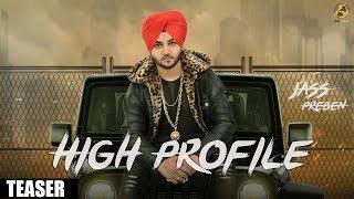 High Profile (Teaser) || Jass Preben | Game Changerz | Folk Rakaat | Latest Punjabi Song 2018