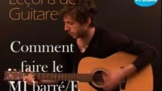 Leçon de Guitare - Comment faire l'accord de MI / E Barré