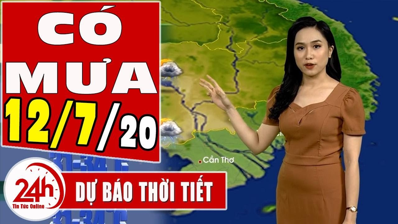 Dự báo thời tiết ngày 13 tháng 7 năm 2020   Dự báo thời tiết ngày mai và 3 ngày tới mới nhất   TT24h