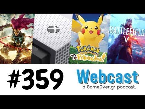 GameOver Webcast #359 - Darksiders 3, Xbox One BC, Pokemon Let's Go, BFV