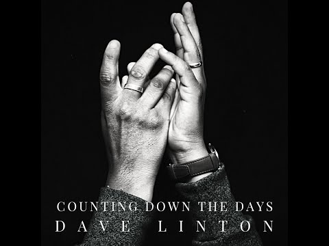 Counting Down The Days - Dave Linton