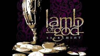 Lamb Of God - Walk With Me In Hell LYRICS!