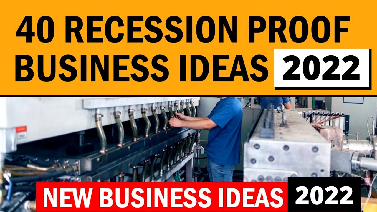 40 Recession Proof Business Ideas for Starting Your Own Business in 2021