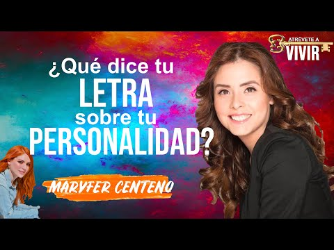 ¿Qué dice tu letra de ti? (Grafología) con Maryfer Centeno en Atrévete a Vivir