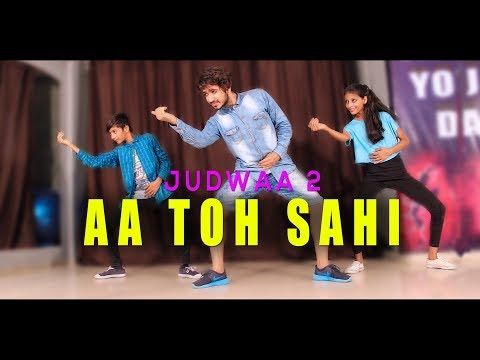 aa toh sahi dance video | Judwaa 2 | Vicky Patel Choreography
