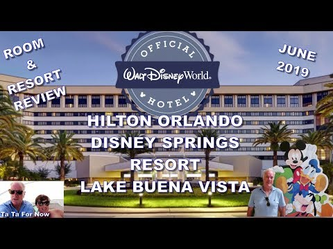 hilton-orlando-disney-springs-resort-/-room-&-resort-tour-june-2019