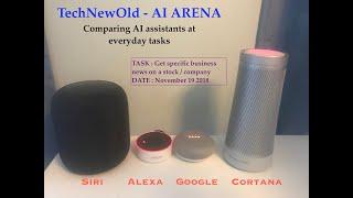 Siri vs Alexa vs Google vs Cortana : news question challenge. TechNewOld - AI Arena #1.