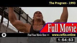 The Program (1993) Full Movie Online