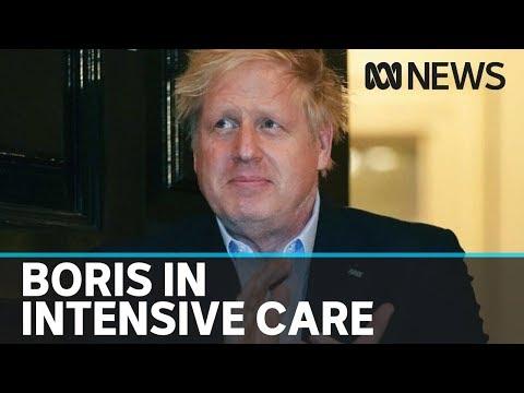UK PM Boris Johnson in intensive care after coronavirus symptoms worsen | ABC News
