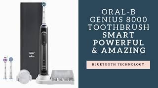 Oral B GENIUS 8000 Smart Toothbrush Review