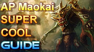 AP Maokai Guide - The Best Father In The World - League of Legends
